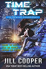 Time Trap: A Time Travel Thriller (The Rewind Conspiracy Book 1)
