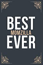 Best Momzilla Ever: 6''x9'' Momzilla Lined Writing Notebook Journal, 120 Pages, Best Novelty Birthday Santa Christmas Gift...