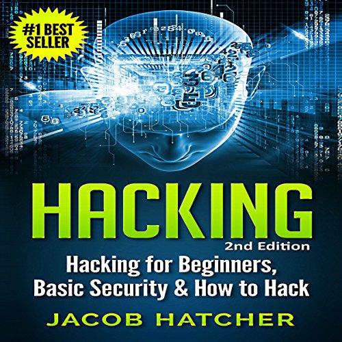 Hacking     Hacking for Beginners, Basic Security & How to Hack              Autor:                                                                                                                                 Jacob Hatcher                               Sprecher:                                                                                                                                 Luke Rounda                      Spieldauer: 3 Std. und 34 Min.     1 Bewertung     Gesamt 3,0