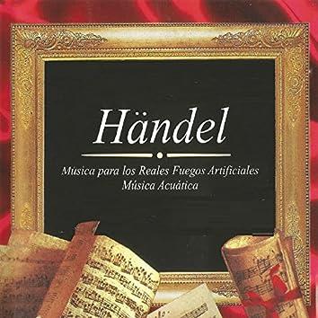 Händel, Música para los Reales Fuegos Artificiales, Música Acuática