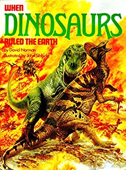 When Dinosaurs Ruled the Earth 0671075225 Book Cover