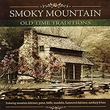 Smoky Mountain Old Time Traditions