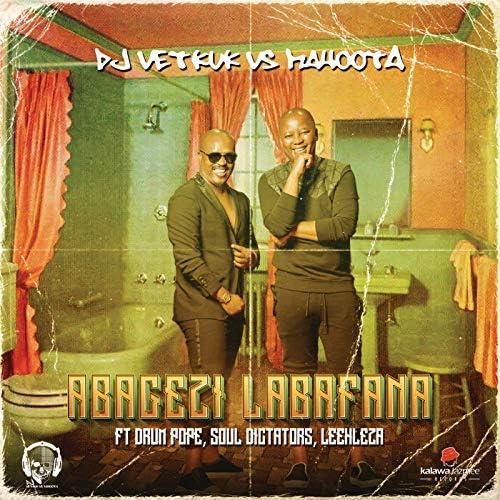 DJ Vetkuk & Mahoota feat. Drum Pope, Soul Dictators & Leehleza