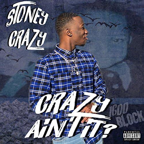 Stoney Crazy