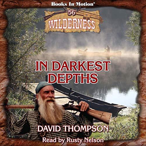 In Darkest Depths Audiobook By David Thompson cover art