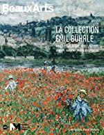 La collection Emil Bührle - Manet, Cézanne, Monet, Van Gogh... de Claude Pommereau