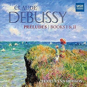 Claude Debussy: Préludes - Books I & II; Clair de lune