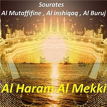 Sourates Al Mutaffifine, Al Inshiqaq, Al Buruj (Quran)