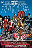 NEW TEEN TITANS THE JUDAS CONTRACT DLX ED HC: Deluxe Edition (The New Teen Titans)