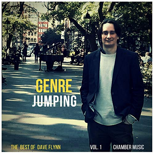 Genre Jumping - The Best of Dave Flynn, Vol. 1 'Chamber Music'