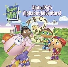 Alpha Pig's Alphabet Adventure! (Super WHY!) (Brdbk) [Board book]