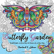 Butterfly Garden: Beautiful Butterflies and Flowers Patterns for Relaxation, Fun, and Stress Relief: Volume 11