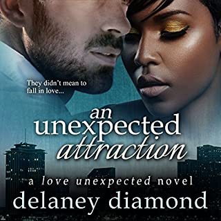 An Unexpected Attraction     Love Unexpected, Volume 3              Written by:                                                                                                                                 Delaney Diamond                               Narrated by:                                                                                                                                 Michael Pauley                      Length: 4 hrs and 59 mins     Not rated yet     Overall 0.0