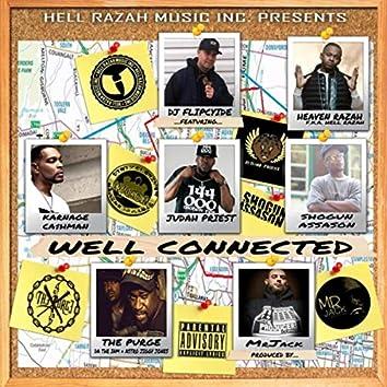 Well Connected (feat. Karnage Ca$hman, Judah Priest, Shogun Assason, The Purge & Heaven Razah)
