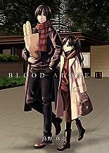 表紙: BLOOD ALONE 13   高野真之