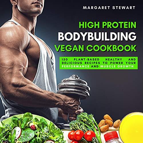 High Protein Bodybuilding Vegan Cookbook cover art