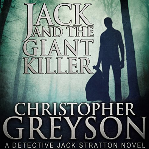 Jack and the Giant Killer: Detective Jack Stratton Mystery Thriller Series cover art