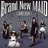 Brand New Maid by BAND-MAID