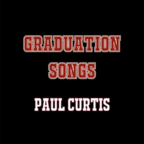 Graduation Songs by Paul Curtis on Amazon Music - Amazon com