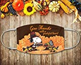Snoopy Woodstock Thanksgiving Mask, Give Thanks With A Grateful Heart Face Mask