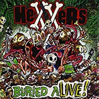 Buried Alive by Hexxers