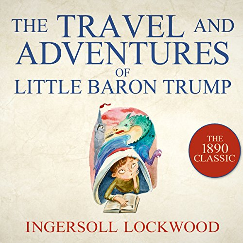 The Travel and Adventures of Little Baron Trump cover art
