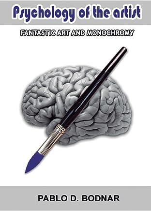 Psychology of the artist: Fantastic art and monochromy