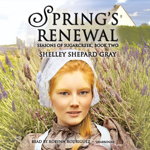 Spring's Renewal     Seasons of Sugarcreek, Book Two              By:                                                                                                                                 Shelley Shepard Gray                               Narrated by:                                                                                                                                 Robynn Rodriguez                      Length: 8 hrs and 3 mins     38 ratings     Overall 4.3
