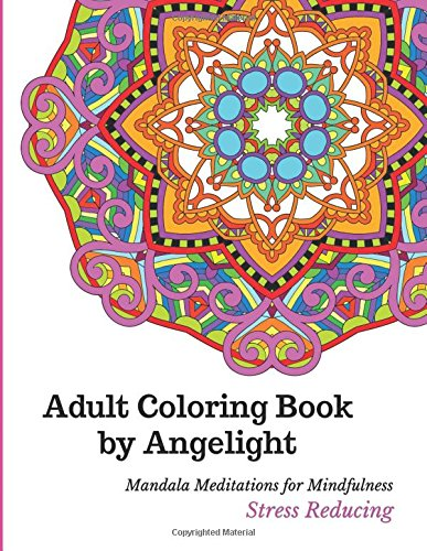 Easy You Simply Klick Adult Coloring Book By Angelight Mandala Meditations For Mindfulness Stress Reducing Download Link On This Page And Will Be