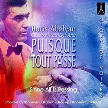 Puisque tout passe (Since All Is Passing)