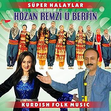 Süper Halaylar (Kurdish Folk Music)