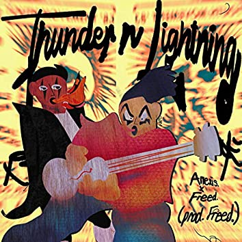 Thunder N Lightning (feat. Freed)
