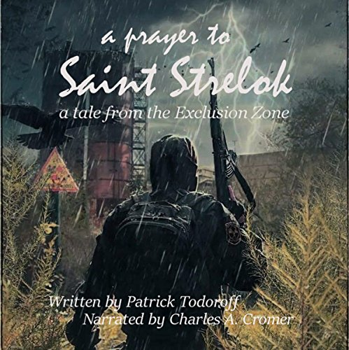 A Prayer to Saint Strelok Audiobook By Patrick Todoroff cover art