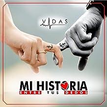 Mi Historia Entre Tus Dedos
