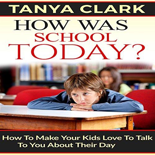 How Was School Today? audiobook cover art