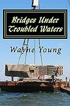 Bridges Under Troubled Waters: Upper Chesapeake and Tidal Potomac Fishing Reefs
