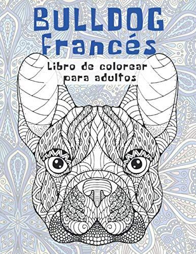 Bulldog francés - Libro de colorear para adultos