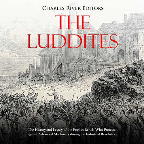 The Luddites audiobook cover art