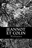 Jeannot et Colin - CreateSpace Independent Publishing Platform - 03/08/2012