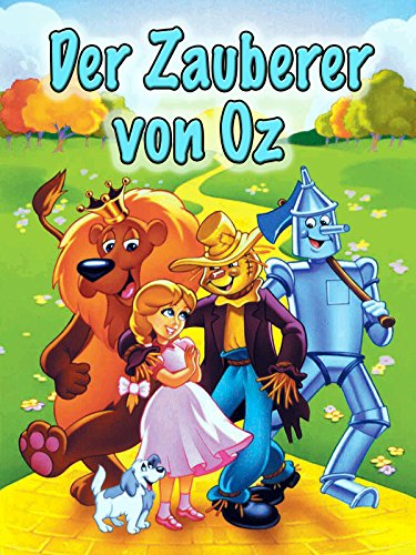 Der Zauberer von Oz (German Version)