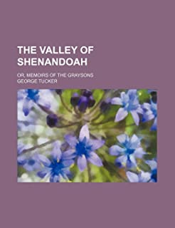 The Valley of Shenandoah (Volume 3); Or, Memoirs of the Graysons
