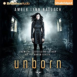 Unborn     Unborn, Book 1              By:                                                                                                                                 Amber Lynn Natusch                               Narrated by:                                                                                                                                 Angela Dawe                      Length: 8 hrs and 17 mins     375 ratings     Overall 3.9