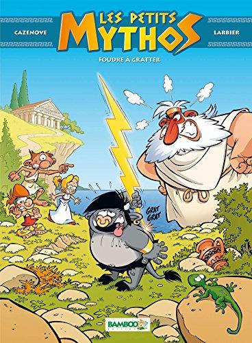 Les Petits Mythos - tome 01: Foudre à gratter