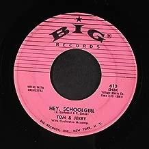 hey, schoolgirl / dancin' wild 45 rpm single