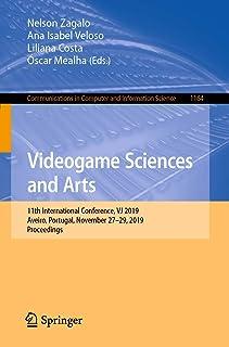 Videogame Sciences and Arts: 11th International Conference, VJ 2019, Aveiro, Portugal, November 27–29, 2019, Proceedings