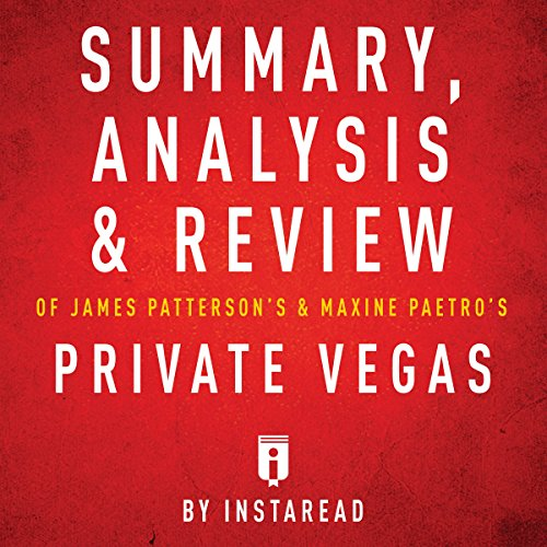 Summary, Analysis & Review of James Patterson's & Maxine Paetro's Private Vegas by Instaread audiobook cover art