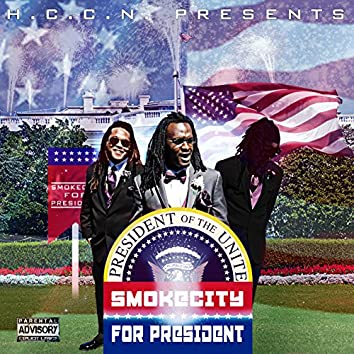 Smoke City for President