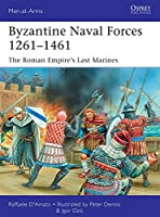 Byzantine Naval Forces 1261-1461 (Men-at-Arms)