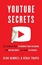 Download YouTube Secrets: The Ultimate Guide to Growing Your Following and Making Money as a Video Influencer PDF