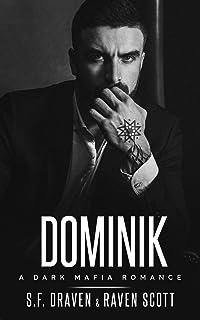 Dominik: A Dark Mafia Romance